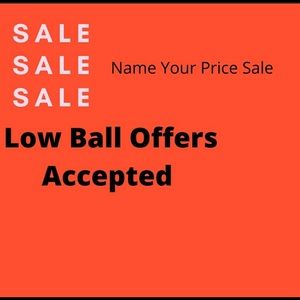Name Your Price Sale Low Ball Me